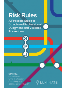 Cover of the book Risk Rules SPJ - A Practical Guide to Structured Professional Judgement and Violence Prevention