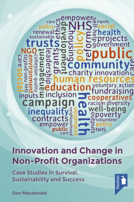 Cover of the book Innovation and Change in Non-Profit Organisations - Case studies in Survival, Sustainability and Success