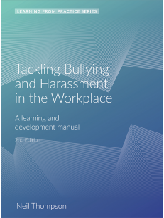 Cover of the book - Tackling Bullying and Harassment in the Workplace - Learning From Practice Series