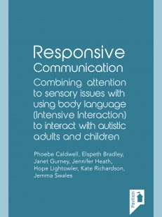 Cover of the book Responsive Communication - Combining attention to sensory issues with using body language