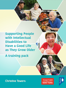 Cover of the training pack Supporting People with Intellectual Disabilities to Have a Good Life as They Grow Older