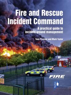Cover of the book Fire and Rescue Incident Command - A practical guide to incident ground management