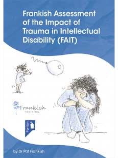Cover of the book - Frankish Assessment Of Impact of Trauma in Intellectual Disability (FAIT)