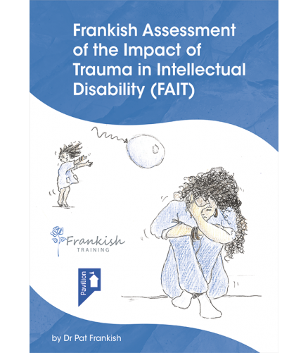 Cover of the book Frankish Assessment Of Impact of Trauma in Intellectual Disability (FAIT)