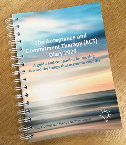 Cover of the book - The Acceptance and Commitment Therapy (ACT) Diary 2020