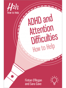 H2h How to Help ADHD and Attention Difficulties
